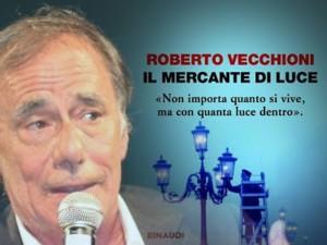 """Roberto Vecchioni """"Il mercante della luce"""""""
