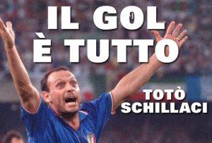 """Il libro di Totò Schillaci: """"Il gol è tutto"""""""