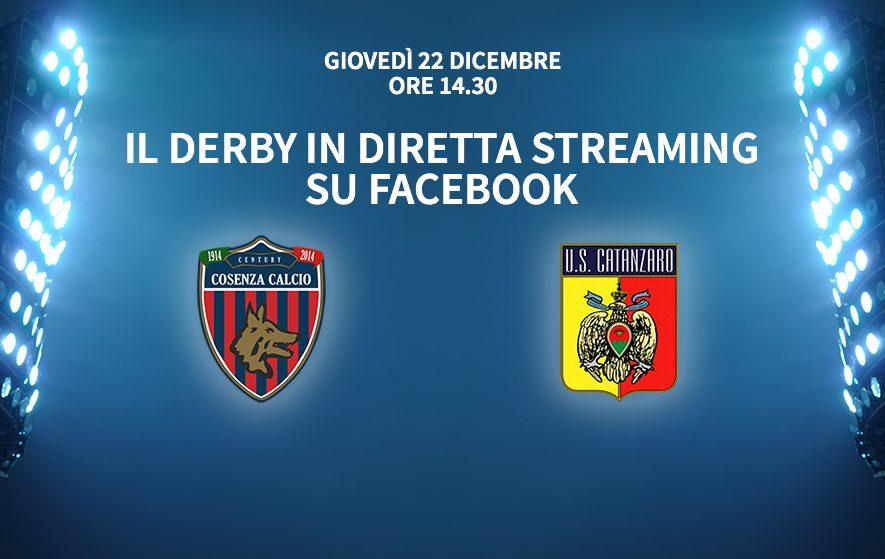 Cosenza-Catanzaro... 22 dicembre diretta su Facebook