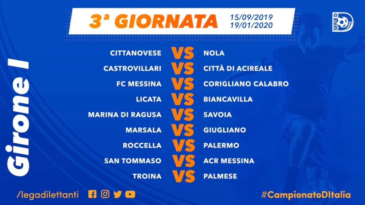 Il Programma Della Terza Giornata Di Serie D